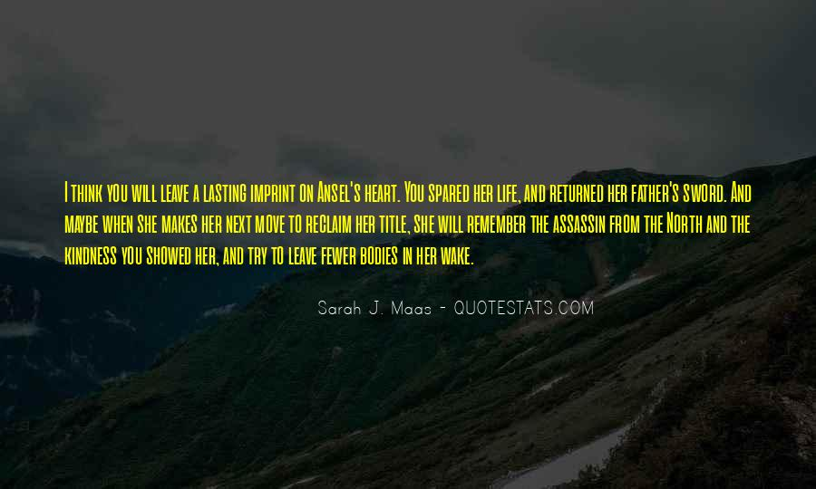 Life Will Move On Quotes #1422671