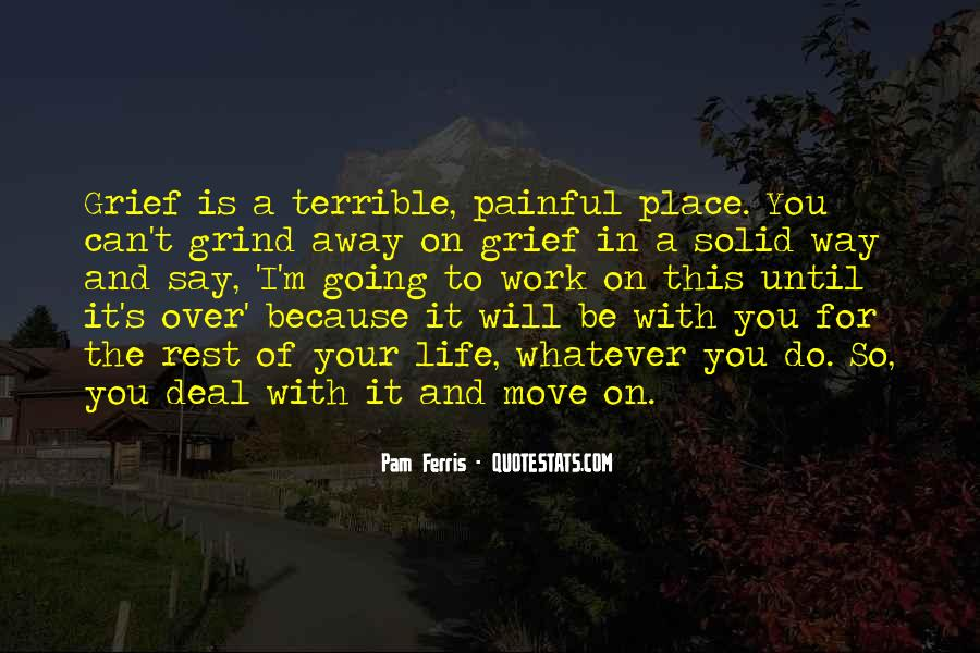 Life Will Move On Quotes #1450257