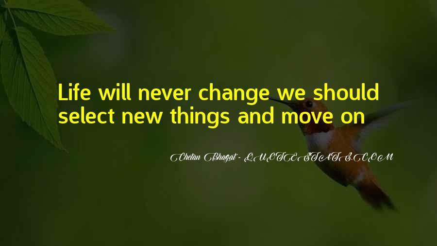 Life Will Move On Quotes #1651493
