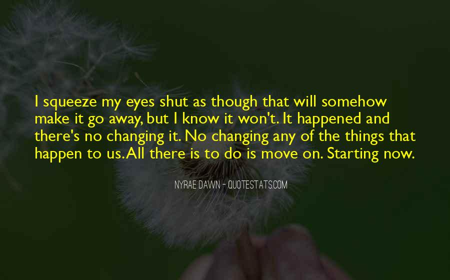 Life Will Move On Quotes #182133