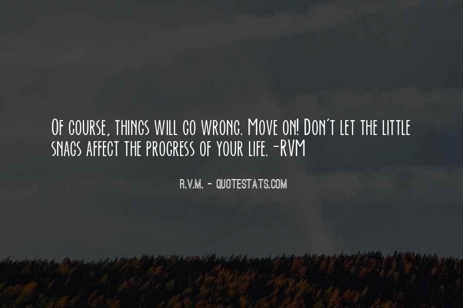 Life Will Move On Quotes #660500