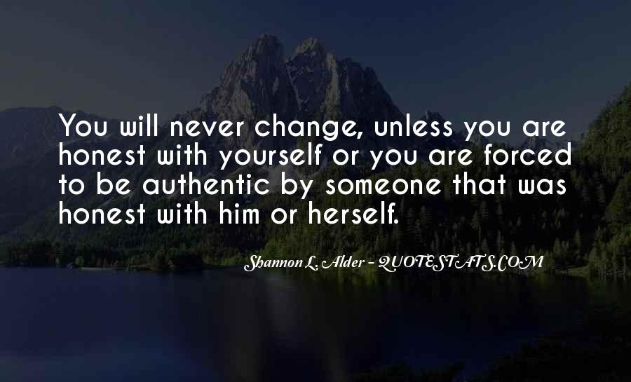 Life Will Never Change Quotes #1137097
