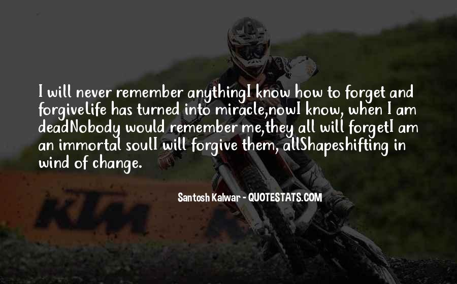 Life Will Never Change Quotes #229081