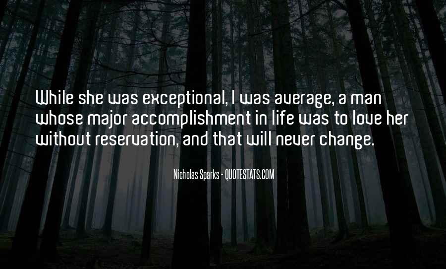 Life Will Never Change Quotes #367025