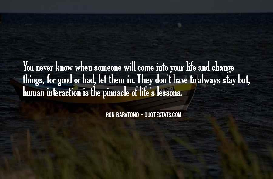 Life Will Never Change Quotes #388935
