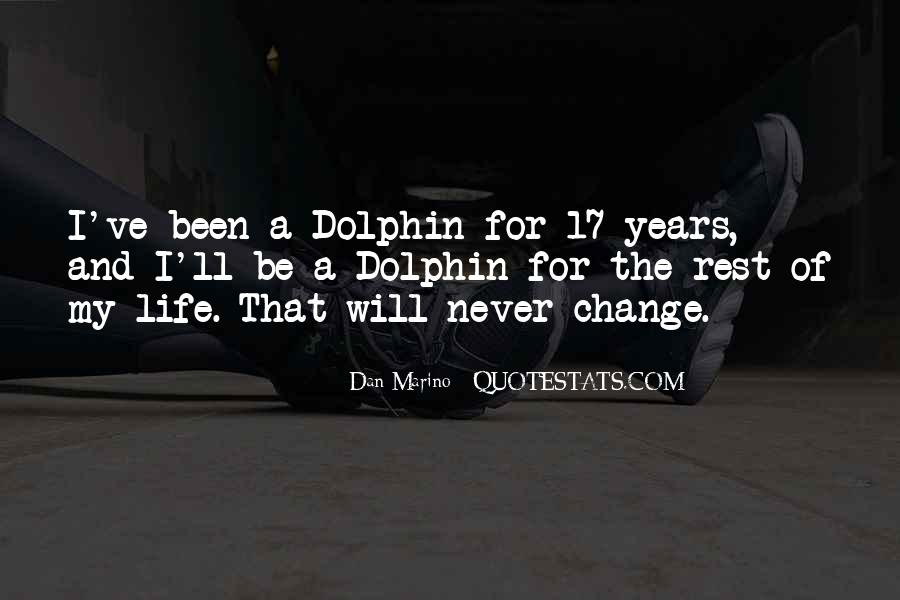 Life Will Never Change Quotes #84231