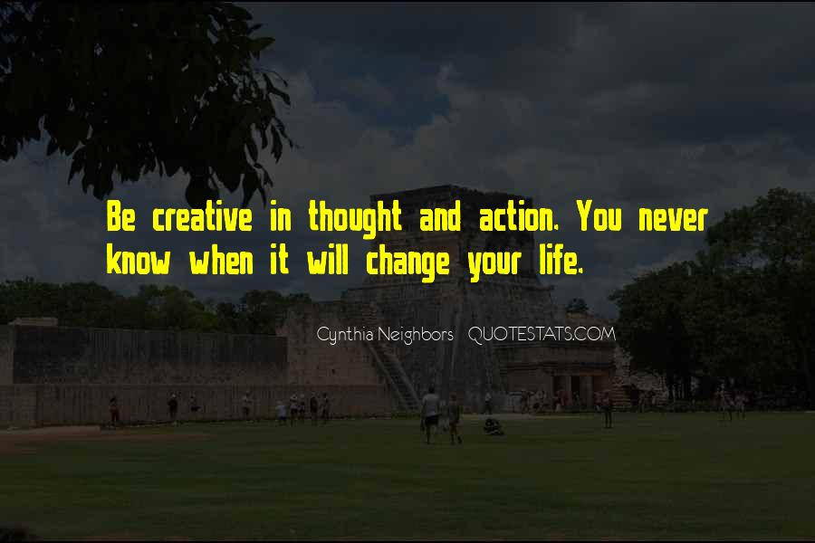 Life Will Never Change Quotes #981406
