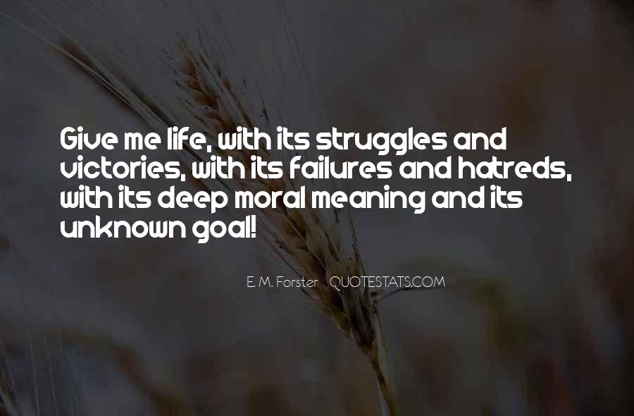 Life With Meaning Quotes #112668