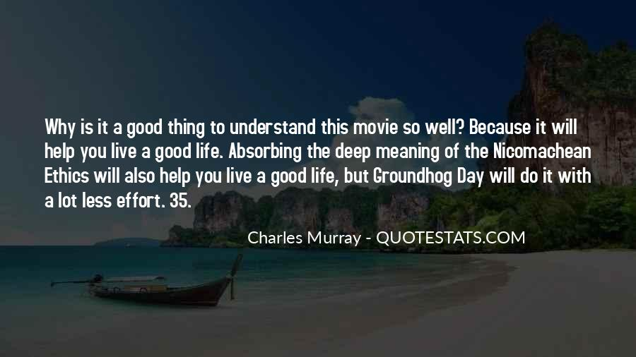 Life With Meaning Quotes #197976