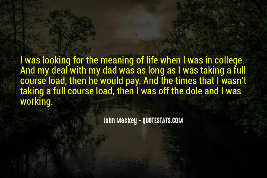 Life With Meaning Quotes #228225