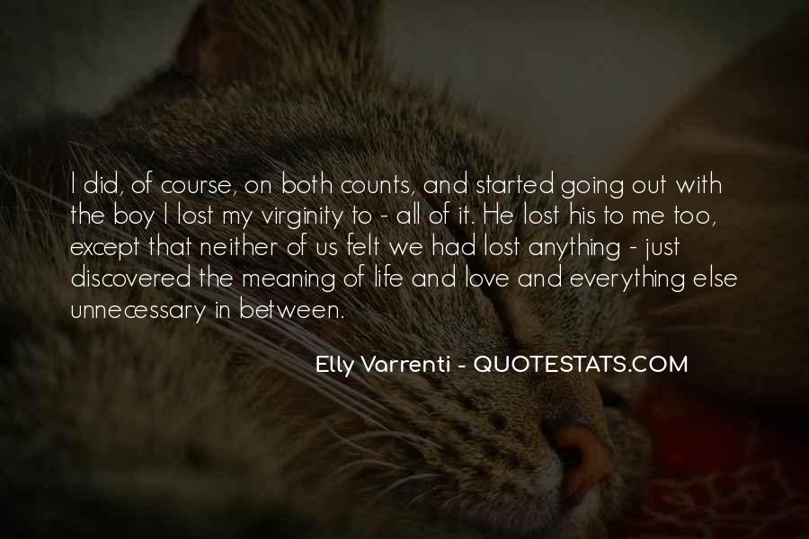 Life With Meaning Quotes #270186