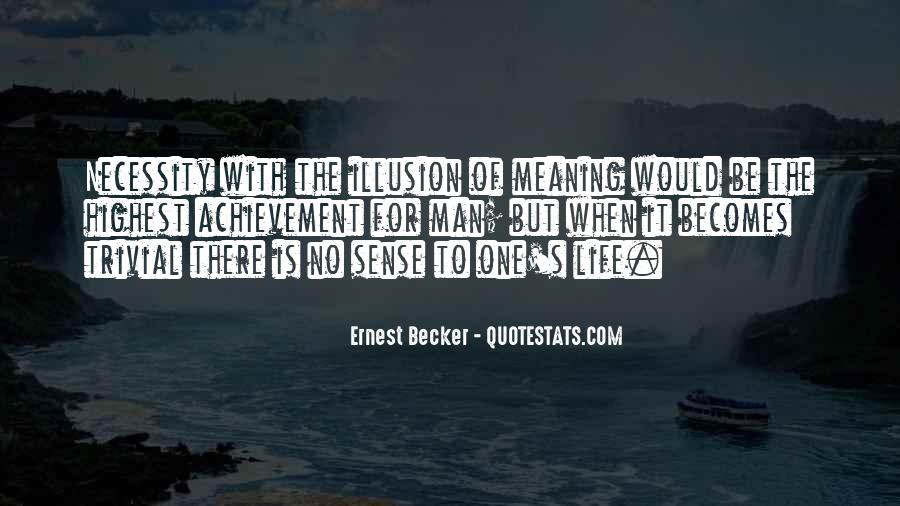 Life With Meaning Quotes #302372