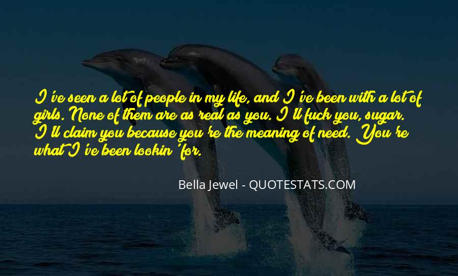 Life With Meaning Quotes #391675