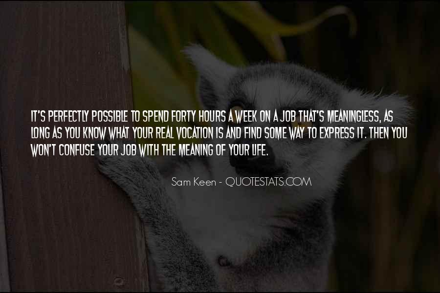 Life With Meaning Quotes #396772
