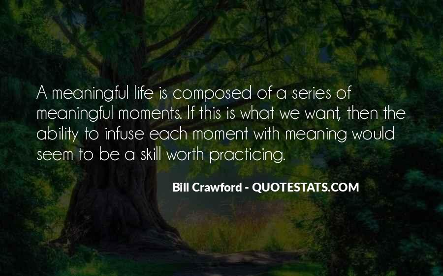 Life With Meaning Quotes #527714