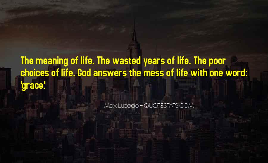 Life With Meaning Quotes #600011