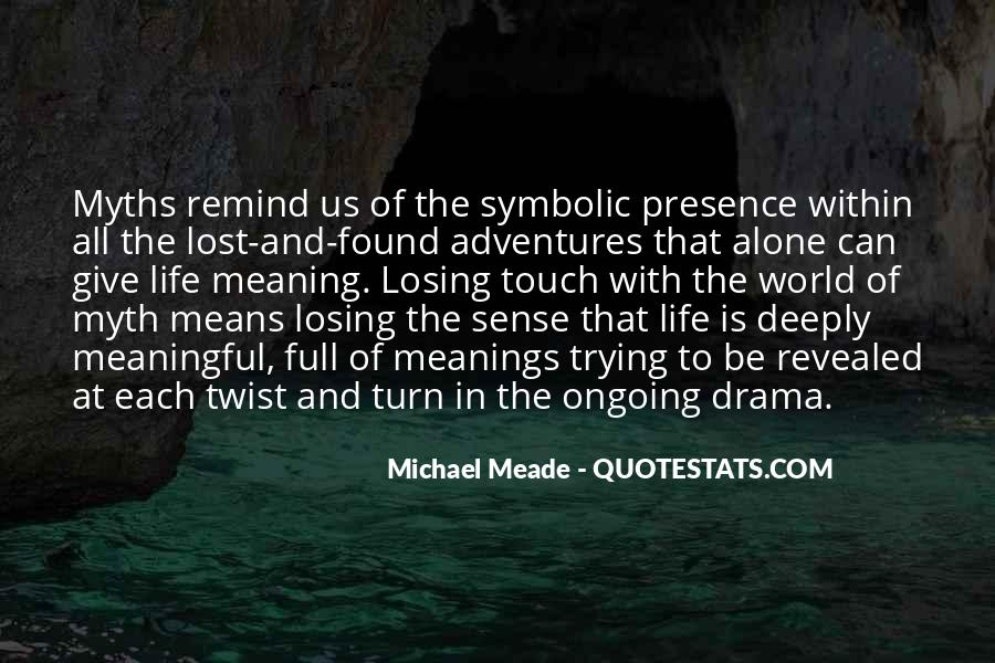 Life With Meaning Quotes #80408