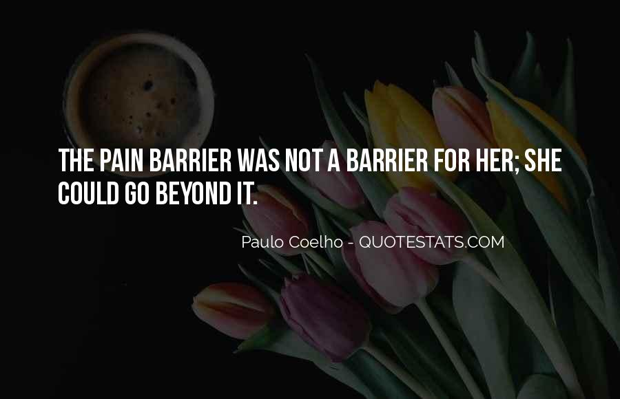 Life Without Barriers Quotes #1003229