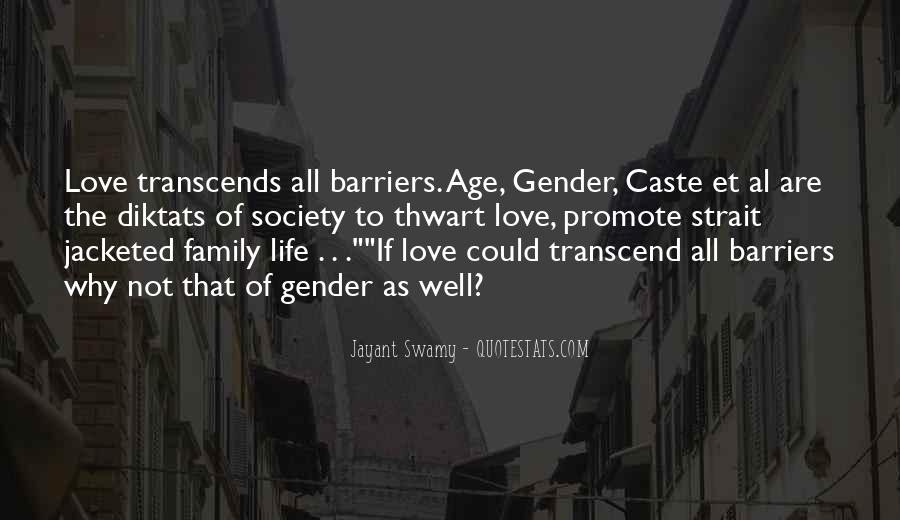 Life Without Barriers Quotes #1212075