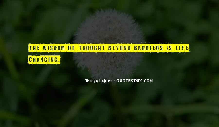 Life Without Barriers Quotes #950484