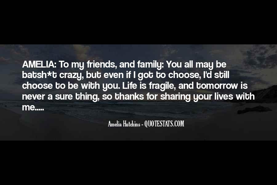 Life Without Family And Friends Quotes #136