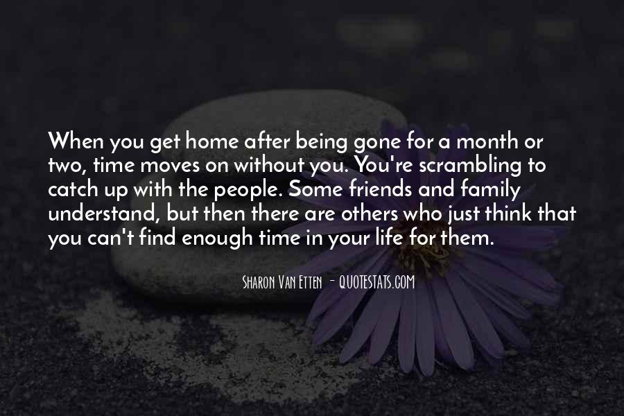 Life Without Family And Friends Quotes #1497498