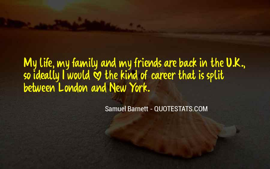 Life Without Family And Friends Quotes #176131