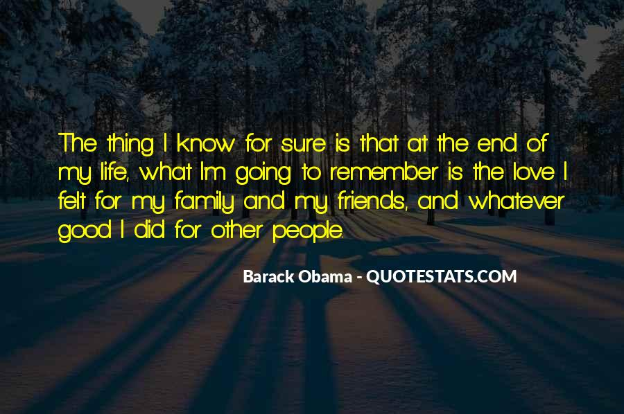 Life Without Family And Friends Quotes #226299