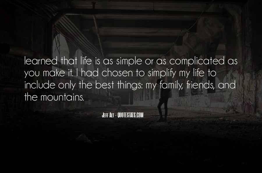 Life Without Family And Friends Quotes #244880