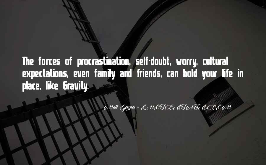 Life Without Family And Friends Quotes #294300