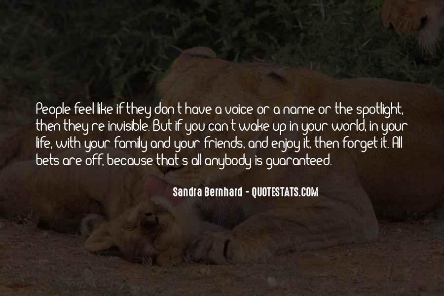 Life Without Family And Friends Quotes #300312