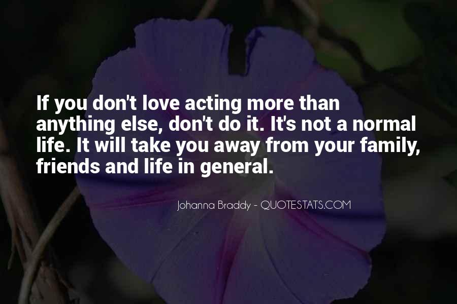 Life Without Family And Friends Quotes #62476