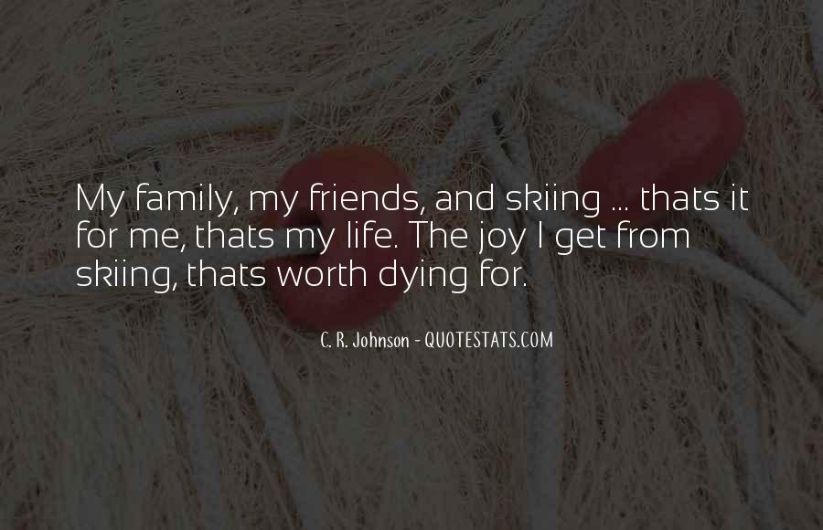 Life Without Family And Friends Quotes #75682