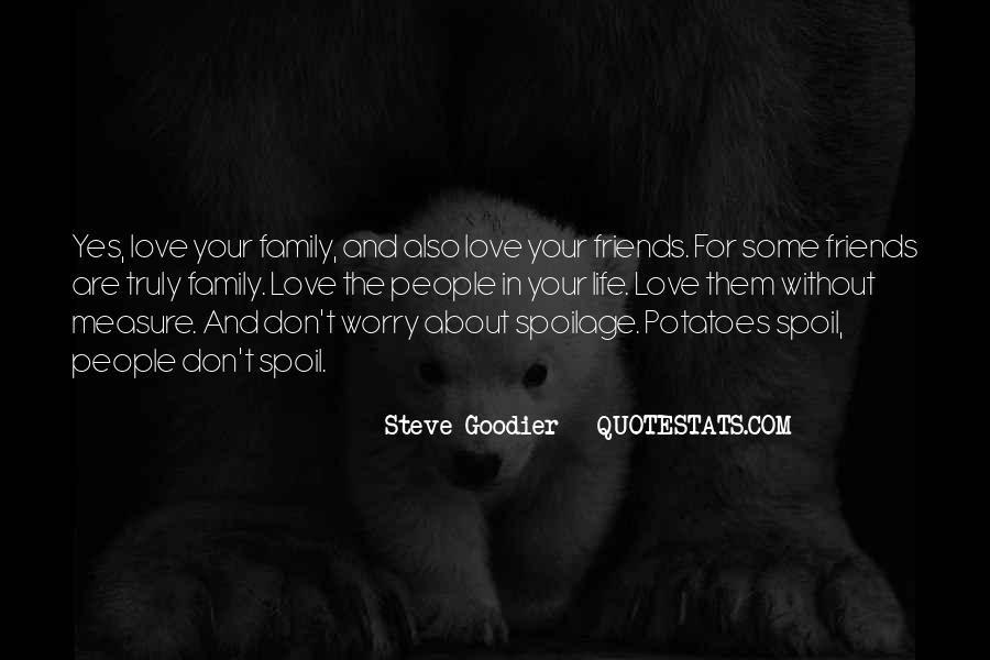 Life Without Family And Friends Quotes #829584
