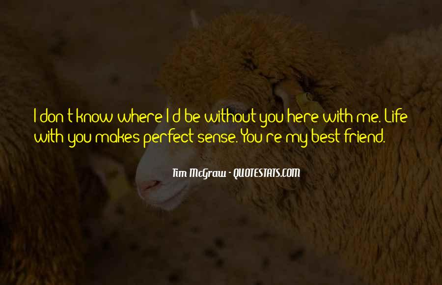 Life Without My Best Friend Quotes #1670651