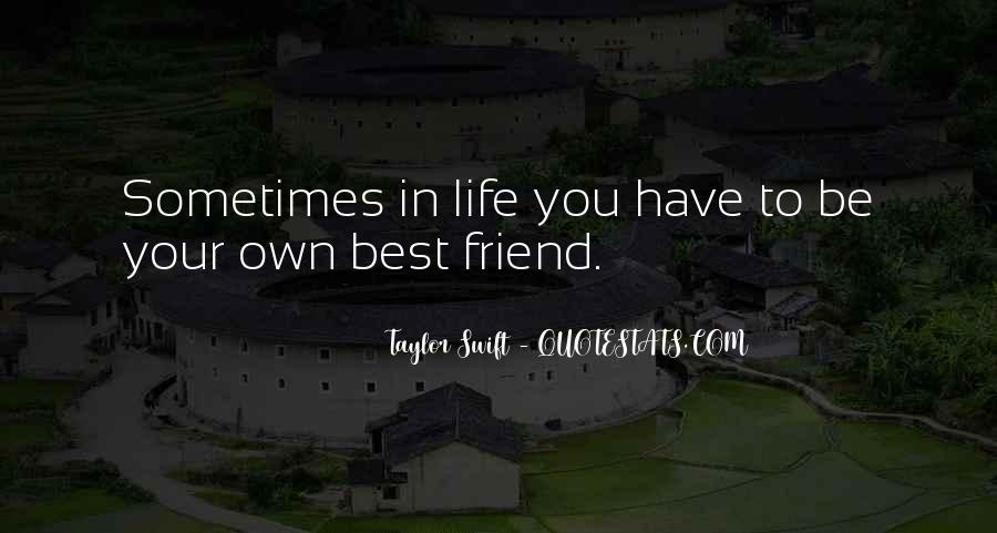 Life Without My Best Friend Quotes #64930