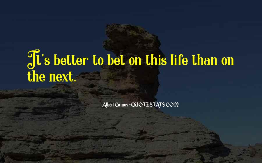 Life Without You Is Better Quotes #13764