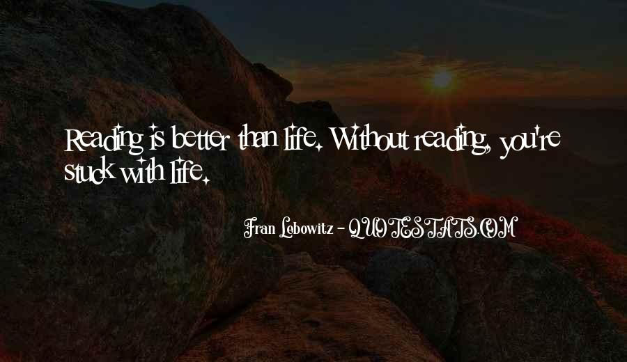Life Without You Is Better Quotes #792905