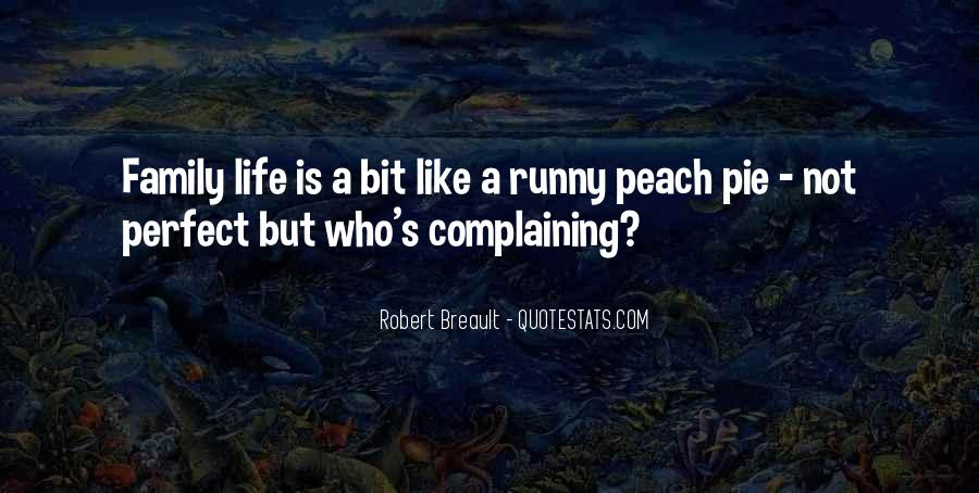 Life's A Peach Quotes #1761147