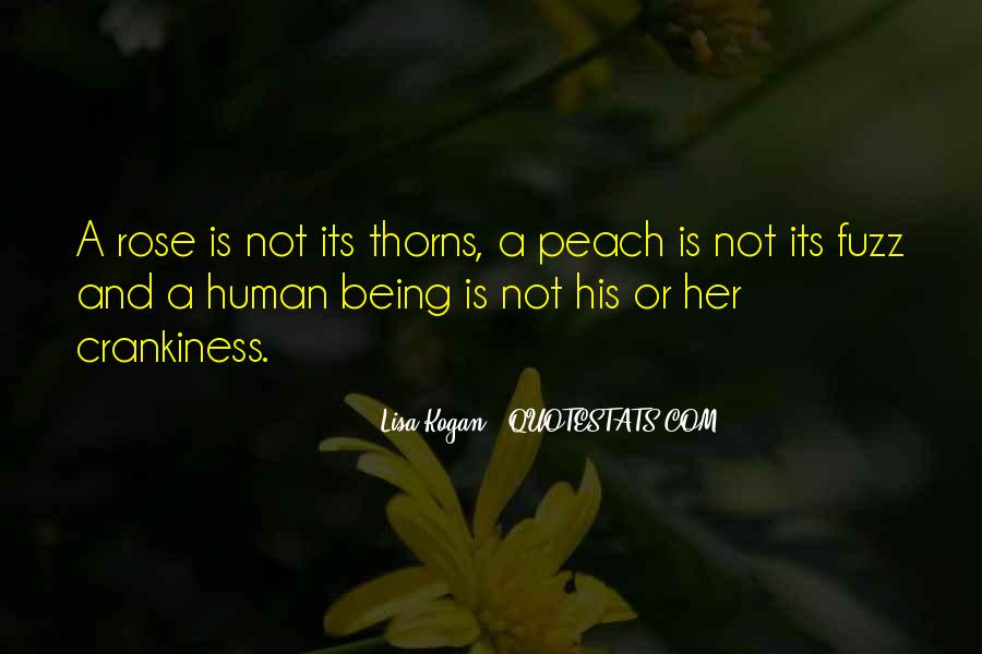 Life's A Peach Quotes #709334