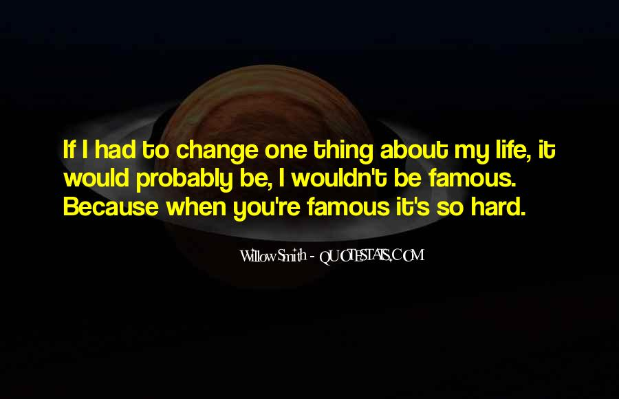 Life's Famous Quotes #1119241