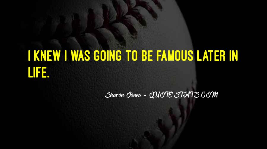 Life's Famous Quotes #150645