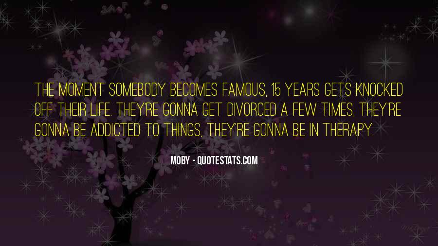 Life's Famous Quotes #200455