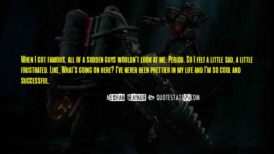 Life's Famous Quotes #916137