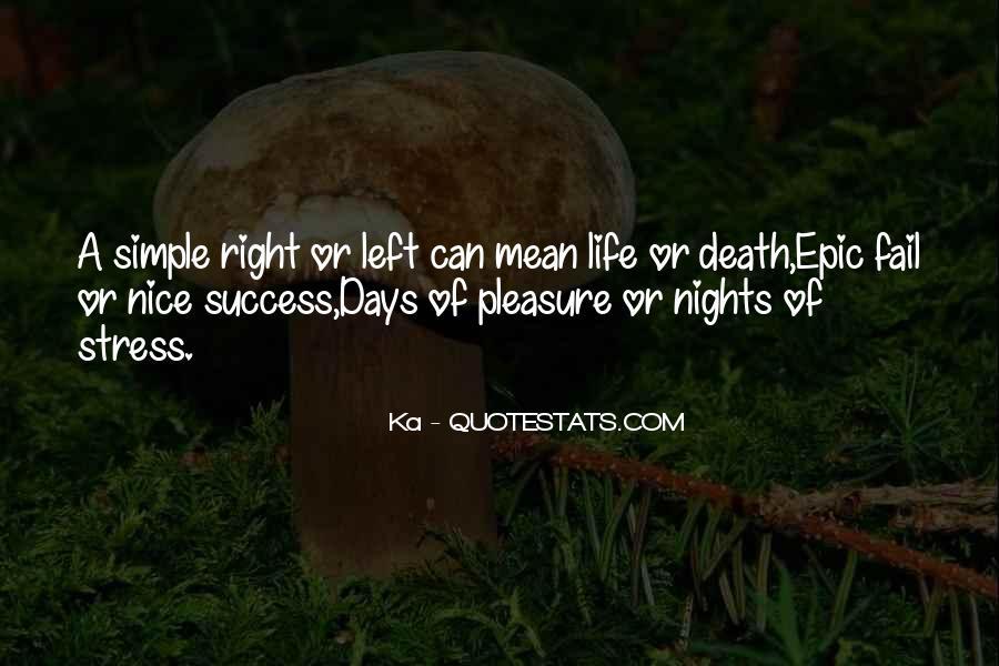 Life's Simple Pleasure Quotes #1622621