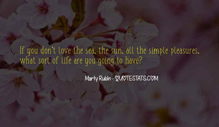 Life's Simple Pleasure Quotes #88894