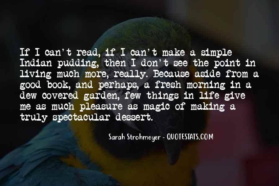 Life's Simple Pleasure Quotes #969547