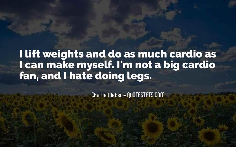 Lift Big Quotes #1669983