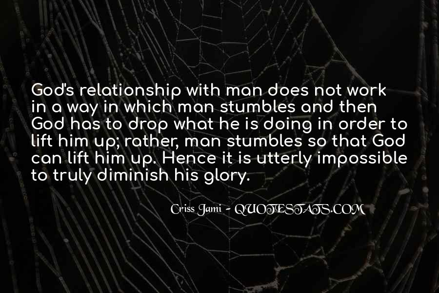 Lift Your Man Up Quotes #302187