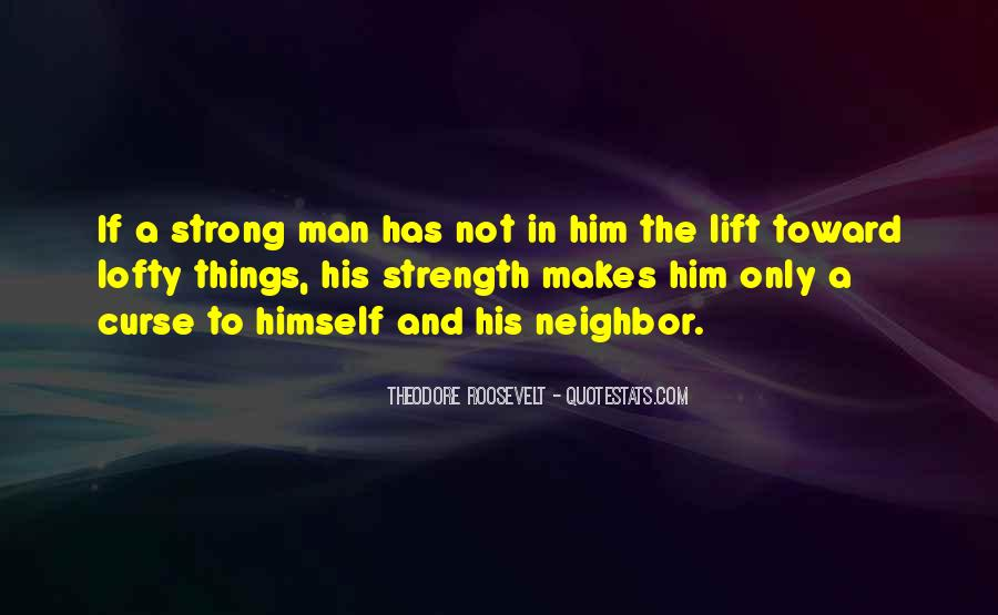 Lift Your Man Up Quotes #458238